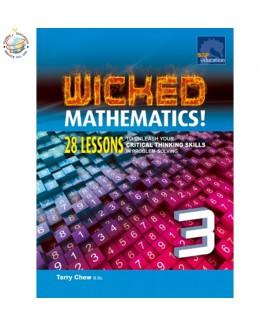 แบบทดสอบคณิตศาสตร์ภาษาอังกฤษระดับประถมศึกษา 3 Exam-Wicked Mathematics! Workbook 3 28 Lessons to Unleash Your Critical Thinking Skills In Problem-solving Primary3